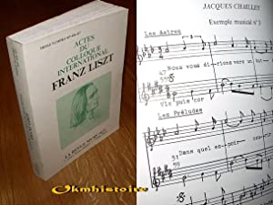 Actes du Colloque International. FRANZ LISZT ( 1811-1886 ). Paris, Richard Masse: GUT ( Serge ) & ...