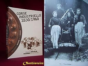 Corse industrielle 1830 – 1960 . Mémoire: TORRE ( Gabrielle
