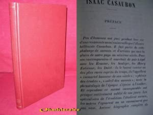 ISAAC CASAUBON, SA VIE ET SON TEMPS, 1559-1614.: NAZELLE ( L. J. )