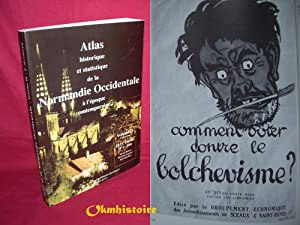 Atlas Historique et Statistique de la Normandie Occidentale . --------- Volume 2 : Élections...