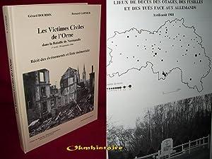 Les Victimes Civiles de l'Orne dans la Bataille de Normandie: BOURDIN ( Gérard ) & GARNIER ( ...