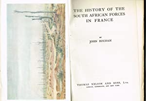 The History of the South African Forces in France: Buchan, John