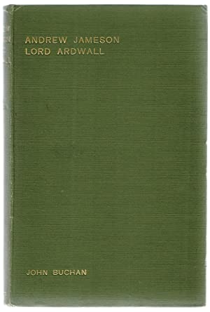 Andrew Jameson, Lord Ardwall: Buchan, John