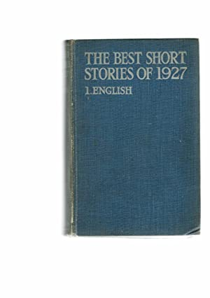 The Best Short Stories of 1927. 1. English (with an Irish supplement)