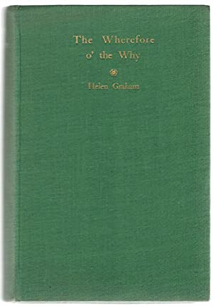 The Wherefore o' the Why: Graham, Helen