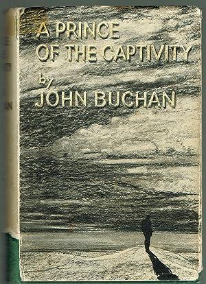 A Prince of the Captivity: Buchan, John