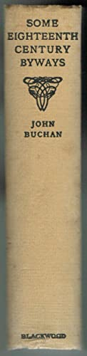 Some Eighteenth Century Byways: Buchan, John