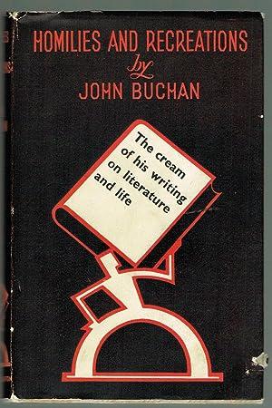 Homilies and Recreations: Buchan, John