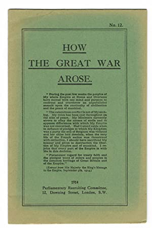 How the Great War Arose