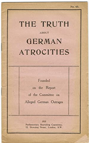 The Truth About German Atrocities