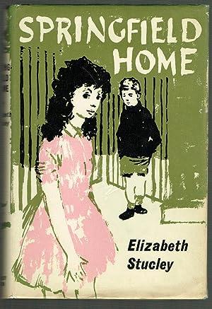 Springfield Home: Stucley, Elizabeth (illustr. Charles Mozley)