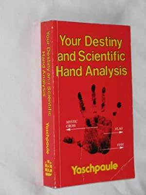 Your Destiny and Scientific Hand Analysis: Yaschpaule