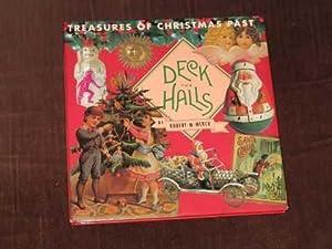 Deck the Halls: Treasures of Christmas Past: Merck, Robert M.