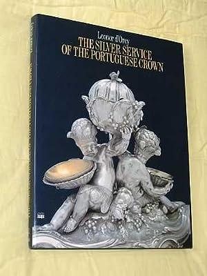 The Silver Service of the Portuguese Crown: D'Orey, Leonor