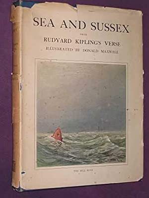 Sea and Sussex from Rudyard Kipling's Verse;: Kipling, Rudyard
