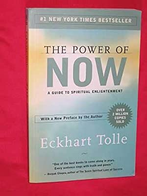 The Power of Now : A Guide: Tolle, Eckhart