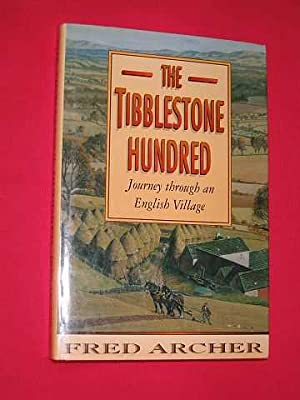 The Tibblestone Hundred: Journey through an English Village