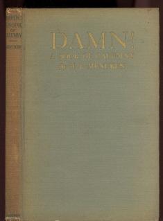 Damn! a Book of Calumny: Mencken, H. L.