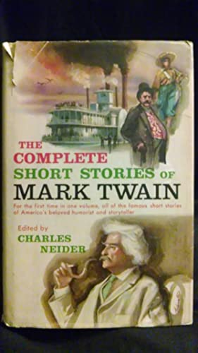 The Complete Short Stories of Mark Twain: Mark Twain, Edited