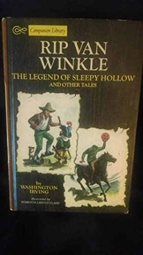 RIP VAN WINKLE, THE LEGEND OF SLEEPY: WASHINGTON IRVING, JAMES