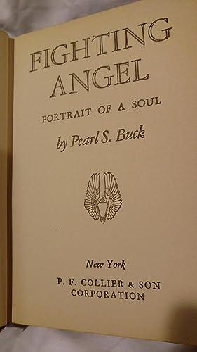 FIGHTING ANGEL, PORTRAIT OF A SOUL: PEARL S. BUCK