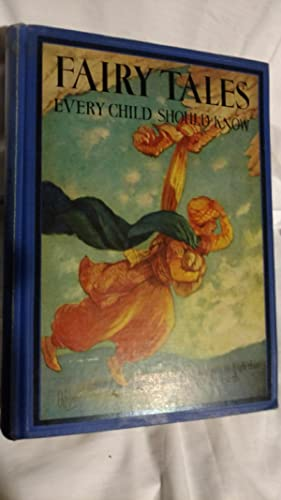 FAIRY TALES, EVERY CHILD SHOULD KNOW: HAMILTON WRIGHT MABIE