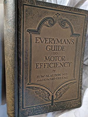 EVERYMAN'S GUIDE TO MOTOR EFFICIENCY: H. W. SLAUSON,