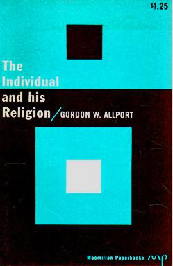 The Individual and His Religion: A Psychological: Gordon W. Allport