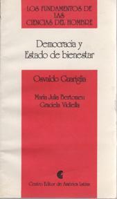 Democracia y Estado Bienestar (Los Fundamentos de: GUARIGLIA, Osvaldo