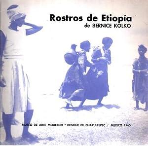 Rostros de Etiopia (Exhibition Catalogue Noviembre-Diciembre, 1965): KOLKO, Bernice