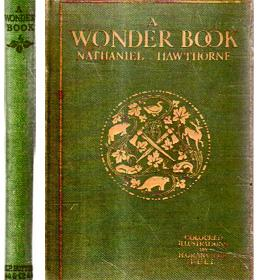 A Wonder Book: Tales For Children from: HAWTHORNE, Nathaniel with