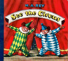 See the Circus (A Lift-the-Flap Book): REY, H.A.