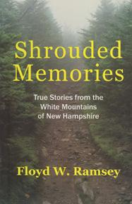 Shrouded Memories: True Stories from the White: RAMSEY Floyd W.