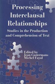 Processing Interclausal Relationships: Studies in the Production: COSTERMANS, Jean and