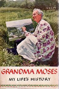 My Life's History [signed by Grandma Moses]: GRANDMA MOSES (Anna