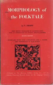 Morphology of the Folktale, Second Edition Revised: PROPP, V. with