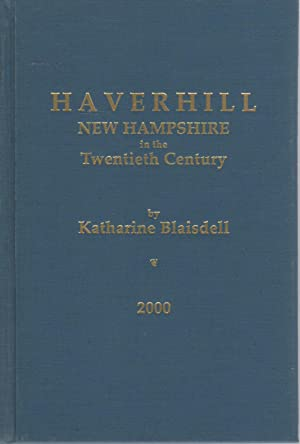 Haverhill, New Hampshire in the Twentieth Century: BLAISDELL, Katherine