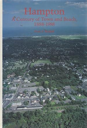 Hampton: A Century of Town and Beach,: RANDALL, Peter E.