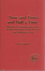 Time and Times and Half a Time: FROHLICH, Ida