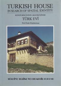 Turkish House: In Search of Spatial Identity: KUCUKERMAN, Onder