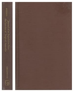 Journal of an Expedition into the Interior: MITCHELL, T. L.,