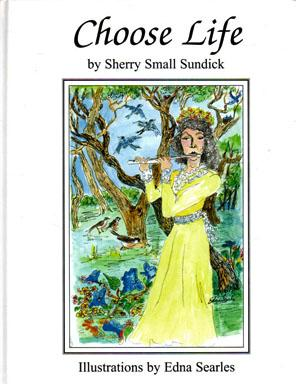 Choose Life: SUNDICK, Sherry Small