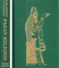 Pagan Religion: A Translation of De Religione: HERBERT, Edward with