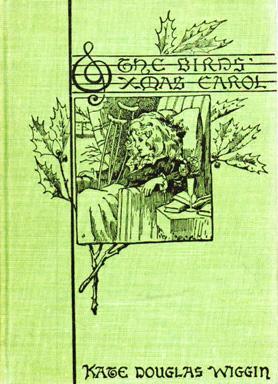 The Birds' Christmas Carol: WIGGIN, Kate Douglas