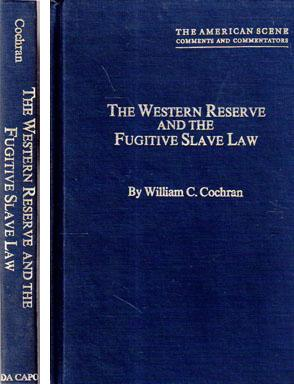 The Western Reserve and the Fugitive Slave Law: A Prelude to the Civil War