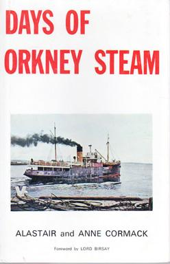 Days of Orkney Steam: CORMACK, Alastair and