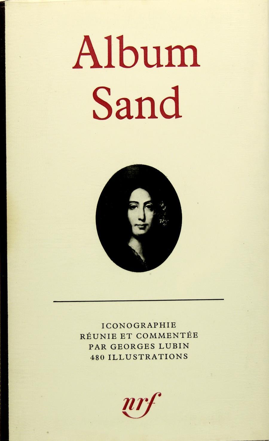 album sand by album de la pl iade lubin georges reli philippe lucas livres anciens