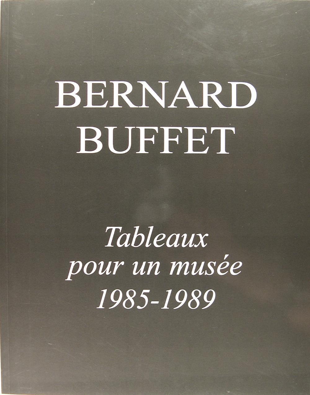 Bernard Buffet : Tableau pour un musée 1985-1989. - Galerie Maurice Garnier (Jean Cocteau)