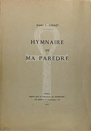 Hymnaire de ma Parèdre: CAILLET Albert L.