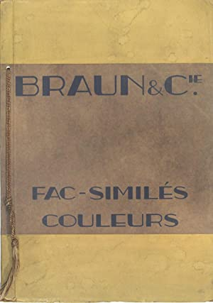 Fac-similés couleurs: Catalogue) BRAUN &